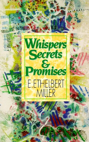 Whispers, Secrets and Promises 9781574780116