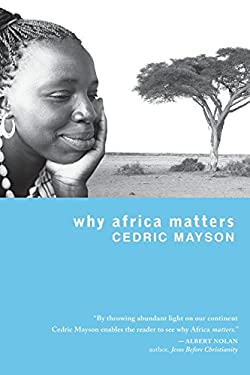 Why Africa Matters 9781570758690