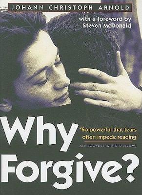 Why Forgive? 9781570758768