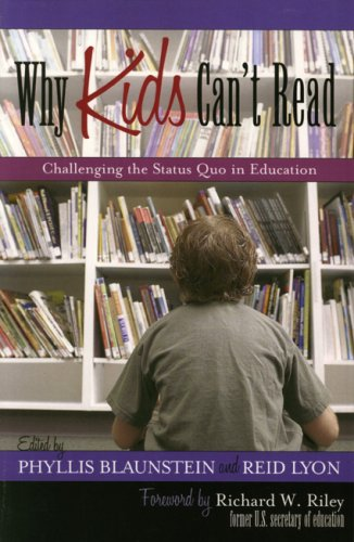 Why Kids Can't Read: Challenging the Status Quo in Education 9781578863822