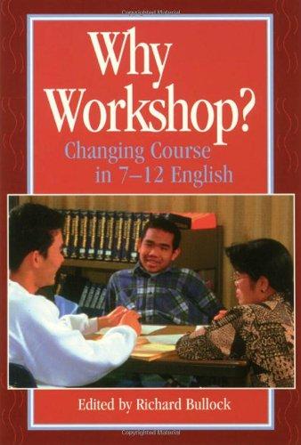 Why Workshop? 9781571100849