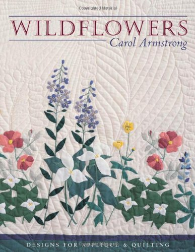 Wildflowers : Designs for Applique and Quilting