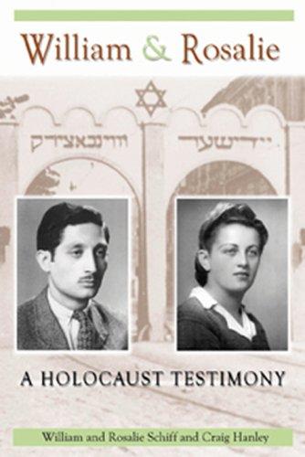 William & Rosalie: A Holocaust Testimony 9781574412376