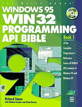 Windows 95 WIN32 Programming API Bible [With CDROM]