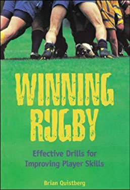 Winning Rugby: Effective Drills for Improving Player Skills 9781570281815