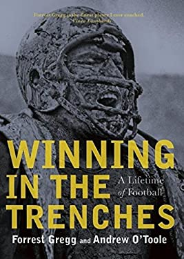 Winning in the Trenches: A Lifetime of Football 9781578603633
