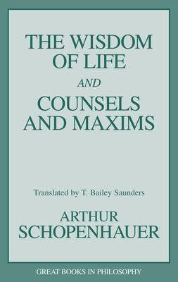 Wisdom of Life and Counsels and 9781573920339