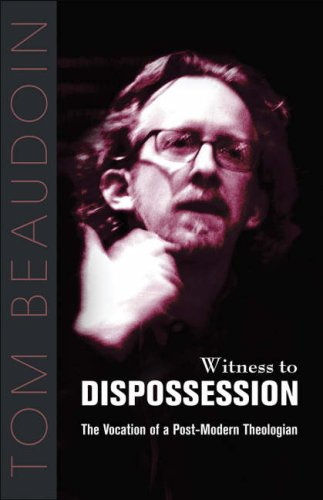 Witness to Dispossession: The Vocation of a Postmodern Theologian 9781570757853