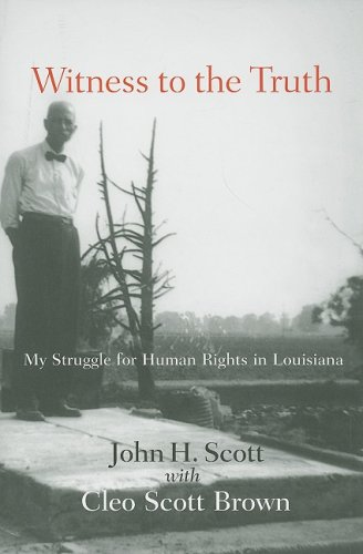 Witness to the Truth: My Strugle for Human Rights in Louisiana 9781570038181