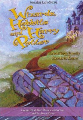 Wizards, Hobbits and Harry Potter: What Your Family Needs to Know [With CD] 9781572293281