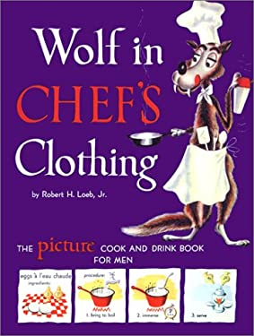 Wolf in Chef's Clothing 9781572840355