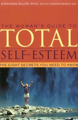 Woman's Guide to Total Self-Esteem 9781572242418