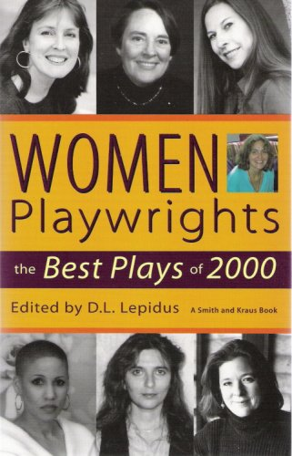 Women Playwrights: The Best Plays of 2000 9781575252483