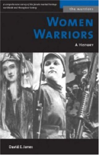 Women Warriors (M): A History 9781574887266