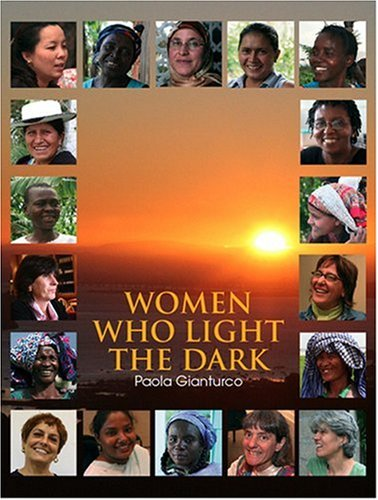 Women Who Light the Dark 9781576873960