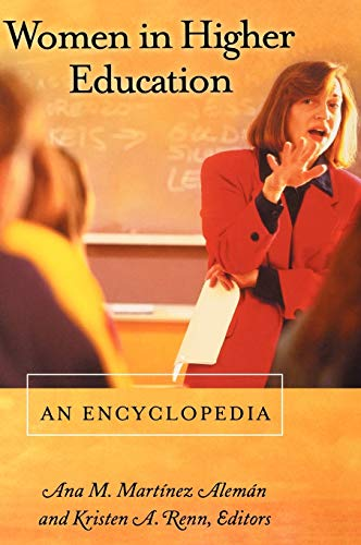 Women in Higher Education: An Encyclopedia 9781576076149