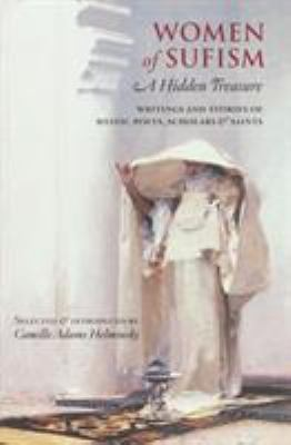 Women of Sufism: A Hidden Treasure 9781570629679