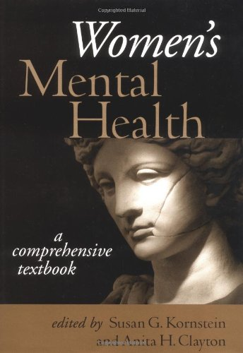 Women's Mental Health: A Comprehensive Textbook 9781572306998