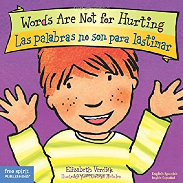 Words Are Not for Hurting / Las Palabras No Son Para Lastimar 9781575423111