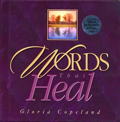 Words That Heal : Includes CD with Healing School & 6 Praise Songs 9781575626710