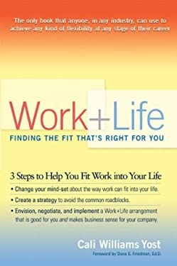 Work + Life: Finding the Fit That's Right for You 9781573222686