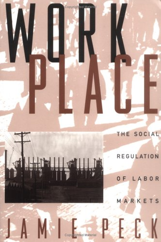 Work-Place: Social Regulation of Labor Markets, the 9781572300446