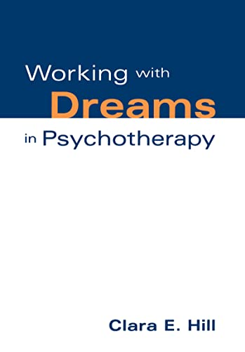 Working with Dreams in Psychotherapy 9781572300927