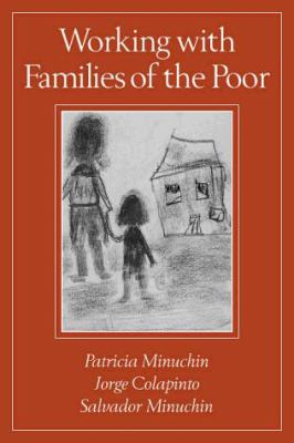 Working with Families of the Poor: Second Edition 9781572304062