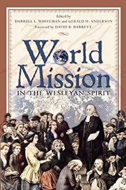 World Mission in the Wesleyan Spirit 9781577364245