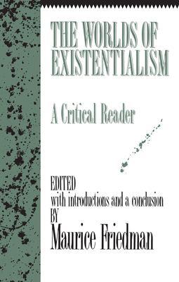 Worlds Existentialism 9781573922760