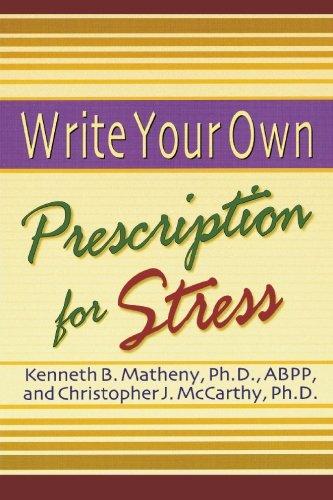 Write Your Own Prescription for Stress 9781572242159