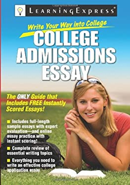 Write Your Way Into College: College Admissions Essay 9781576857274