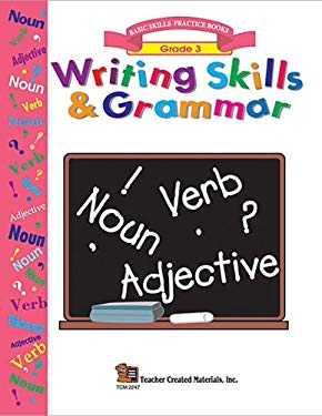Writing Skills & Grammar, Grade 3 9781576902479
