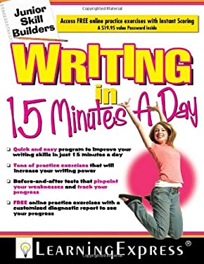 Writing in 15 Minutes a Day [With Free Online Practice Exercises Access Code] 9781576856635
