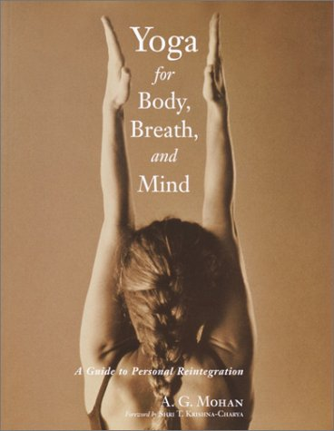 Yoga for Body, Breath, and Mind: A Guide to Personal Reintegration 9781570629778