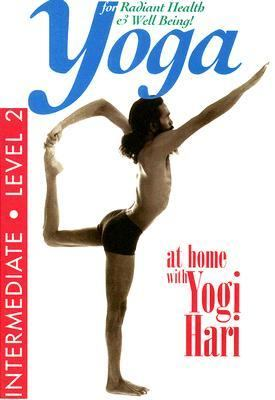 Yoga for Radiant Health & Well Being: Intermediate - Level 2 9781577770435