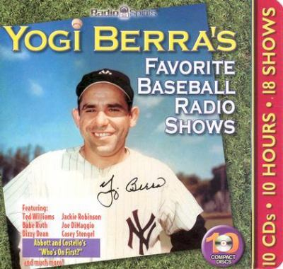Yogi Berra's Favorite Baseball Radio Shows [With Booklet] 9781570196805