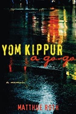 Yom Kippur a Go-Go 9781573442190