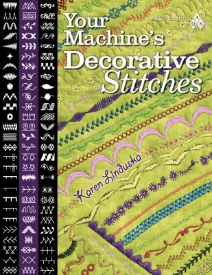 Your Machine's Decorative Stitches 9781574326451
