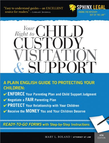 Your Right to Child Custody, Visitation, and Support 9781572485822