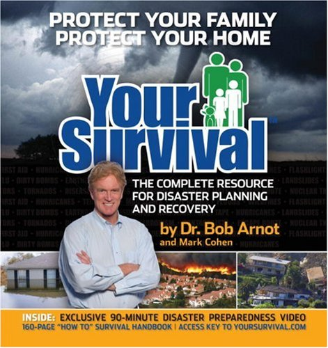 Your Survival: The Complete Resource for Disaster Planning and Recovery [With DVD] 9781578262625