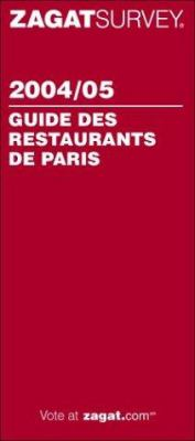 Zagat Guide Des Restaurants de Paris 9781570066061