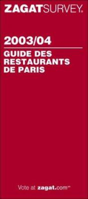 Zagat Paris Restaurants 9781570064920
