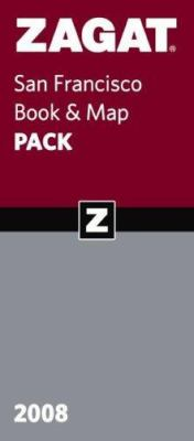 Zagat San Francisco Book & Map Pack [With San Francisco Bay Area Restaurants Guide and San Francisco Bay Area Restaurants Map] 9781570069215