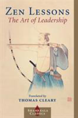 Zen Lessons: The Art of Leadership 9781570628832