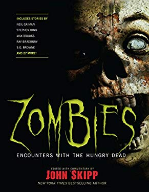 Zombies: Encounters with the Hungry Dead 9781579128289