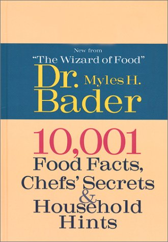 10,001 Food Facts, Chefs' Secrets & Household Hints 9781586636012
