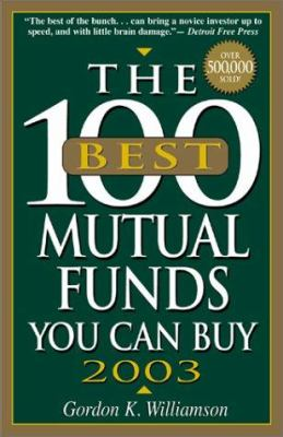 100 Best Mutual Funds (2003) 9781580627542