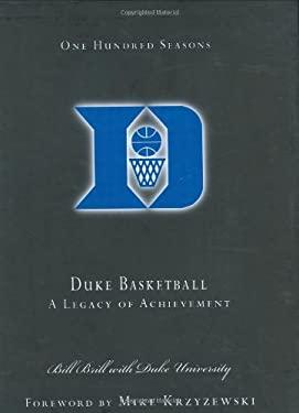 100 Years of Duke Basketball 9781582611303