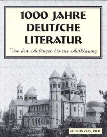 1000 Jahre Deutsche Literatur 9781585100408